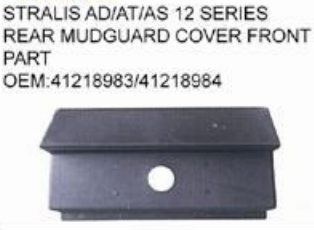 IVECO STRALIS AD/AT/AS 12 SERIES REAR MUDGUARD COVER FRONT PART oem 41218983/41218984