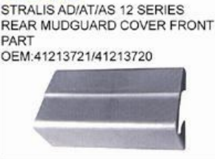 IVECO STRALIS AD/AT/AS 12 SERIES REAR MUDGUARD COVER FRONT PART oem 41213721/41213720