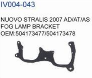 IVECO NUOVO STRALIS 2007 AD/AT/AS FOG LAMP BRACKET oem 504173477/504173478